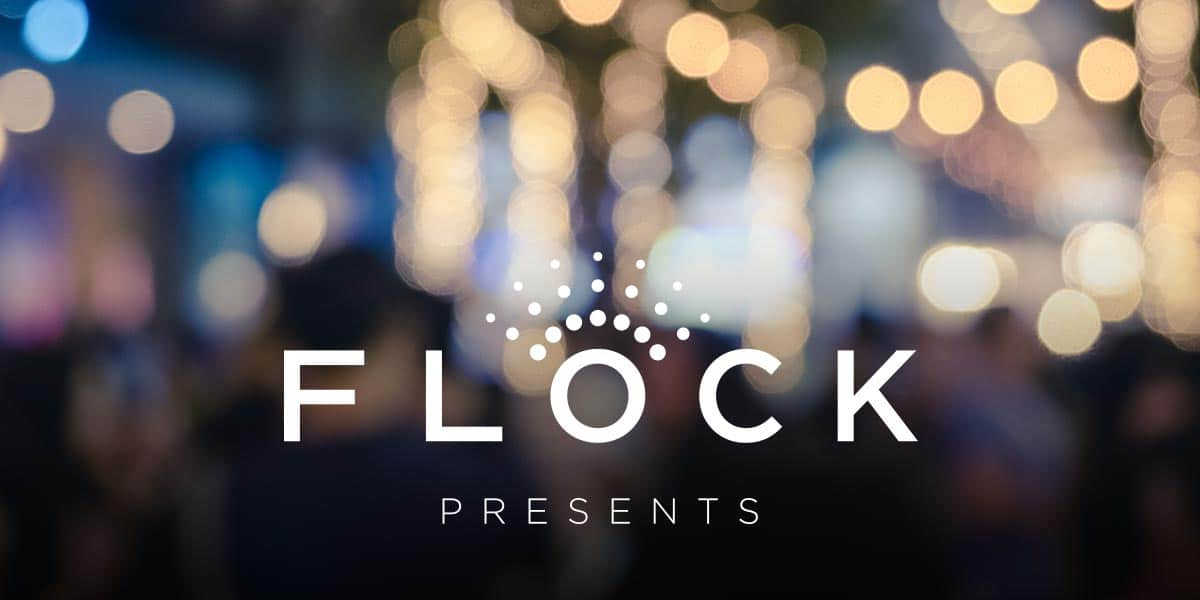 About FLOCK Presents
